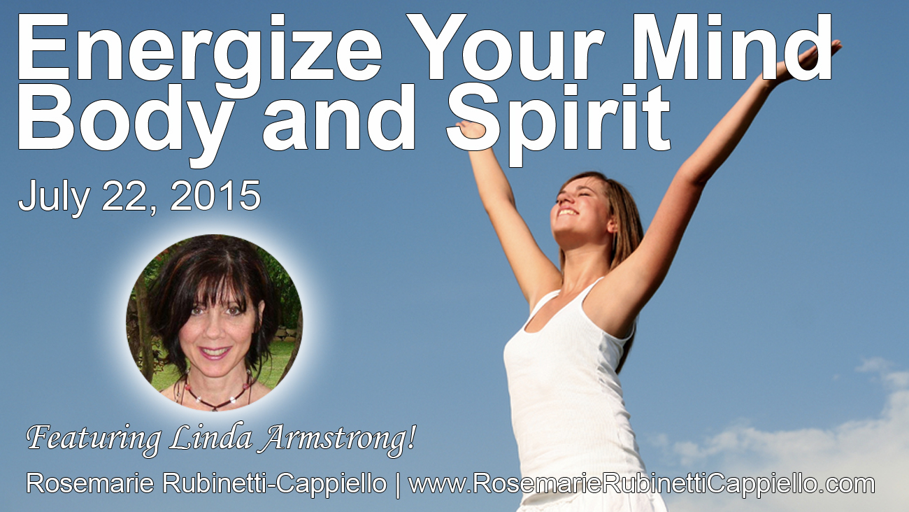 Energize your mind, body and spirit